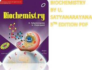 satyanarayana biochemistry 5th edition