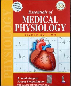 Essential OF Medical Physiology By K. Sembulingam 8th edition