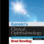 Kanski Clinical Ophthalmology Pdf Review & Download Free: