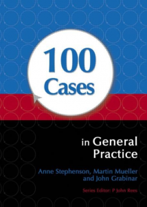 100 CASES IN GENERAL PRACTICE PDF 2ND EDITION pdf