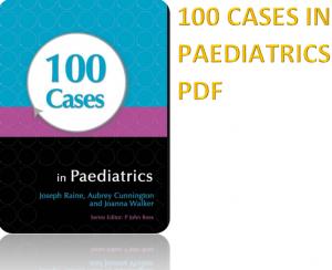 100 cases in paediatrics pdf