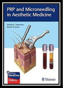 PRP and microneedling in aesthetic medicine pdf