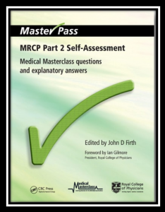 MRCP Part 2 Self-Assessment – Medical Masterclass Questions and Explanatory Answers PDF
