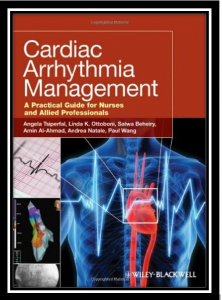 Cardiac Arrhythmia Management: A Practical Guide for Nurses and Allied Professionals pdf