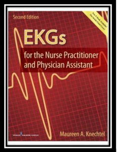 EKGs for the Nurse Practitioner and Physician Assistant PDF