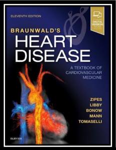Braunwald's Heart Disease: A Textbook of Cardiovascular Medicine pdf