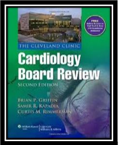 The Cleveland Clinic Cardiology Board Review pdf