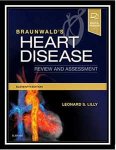 Braunwald's Heart Disease Review and Assessment 11th Edition PDF