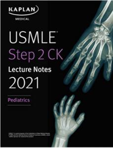 USMLE step 2 ck lecture notes pediatrics 2021 edition pdf