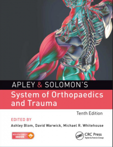 Apley and solomons system of orthopaedics and trauma 10th edition PDF