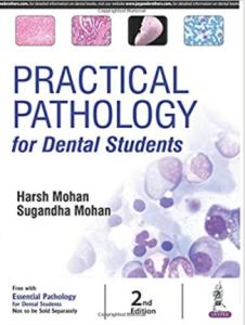 Harsh mohan practicle pathology for dental students pdf