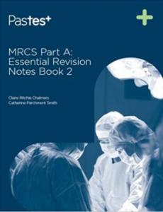MRCS Part A Essential Revision Notes Book 2 PDF