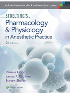 Stoelting's Pharmacology and Physiology in Anesthetic Practice PDF