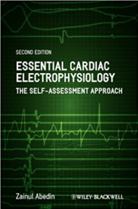 Essential of Cardiac Electrophysiology The Self-assessement 2nd Edition PDF