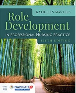 Role Development in Professional Nursing Practice 5th Edition PDF free