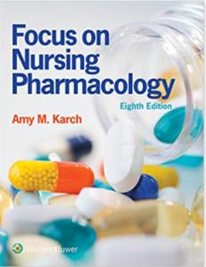 Focus on Nursing Pharmacology 8th Edition PDF