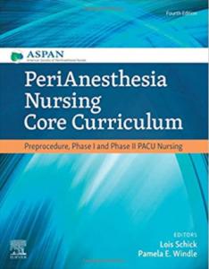 PeriAnesthesia Nursing Core Curriculum 4th Edition PDF