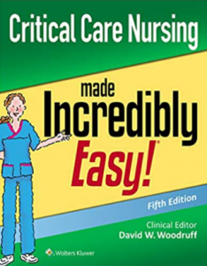 Critical Care Nursing Made Incredibly Easy 5th Edition PDF Free