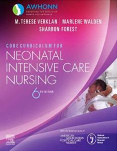 Core Curriculum for Neonatal Intensive Care Nursing 6th Edition PDF