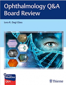 Ophthalmology Q&A Board Review PDF