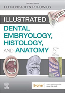 Illustrated Dental Embryology Histology and Anatomy 5th Edition PDF