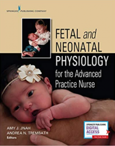 Fetal and Neonatal Physiology for the Advanced Practice Nurse PDF