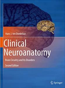 Clinical Neuroanatomy: Brain Circuitry and Its Disorders PDF
