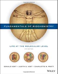 Fundamentals of Biochemistry: Life at the Molecular Level 5th Edition PDF