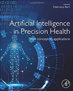 Atificial Intelligence in Precision Health: From Concept to Applications PDF