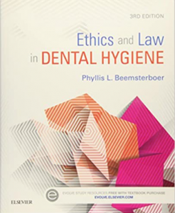 Ethics and Law in Dental Hygiene 3rd Edition PDF