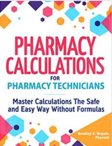 Pharmacy Calculations for Pharmacy Technicians PDF