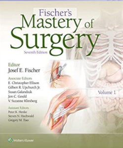 Fischer's Mastery of Surgery 7th Edition PDF