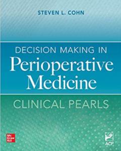 Decision Making in Perioperative Medicine Clinical Pearls PDF