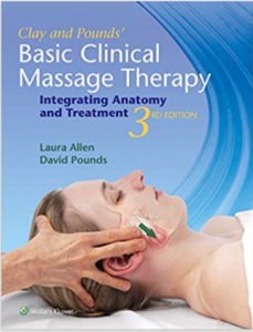 Clay & Pounds' Basic Clinical Massage Therapy: Integrating Anatomy and Treatment 3rd Edition PDF