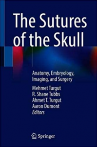 The Sutures of the Skull Anatomy Embryology Imaging and Surgery PDF