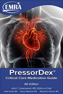 EMRA PressorDex Guide to Critical Medications 4th Edition PDF
