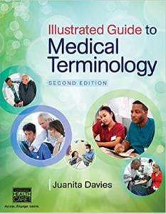 Illustrated Guide to Medical Terminology 2nd Edition PDF