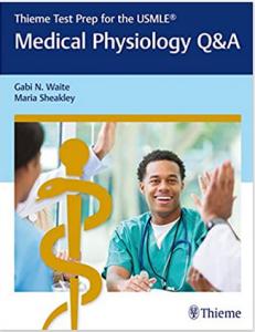 Thieme Test Prep for the USMLE Medical Physiology Q&A PDF free