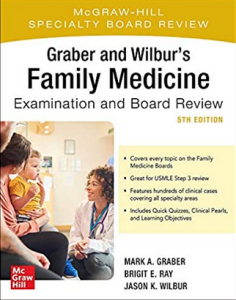 Graber and Wilbur's Family Medicine Examination and Board Review 5th Edition PDF free