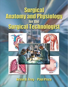 Download Surgical Anatomy and Physiology for the Surgical Technologist PDF Free
